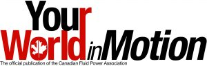 Logo of Your World in Motion, publication by Canadian Fluid Power Association
